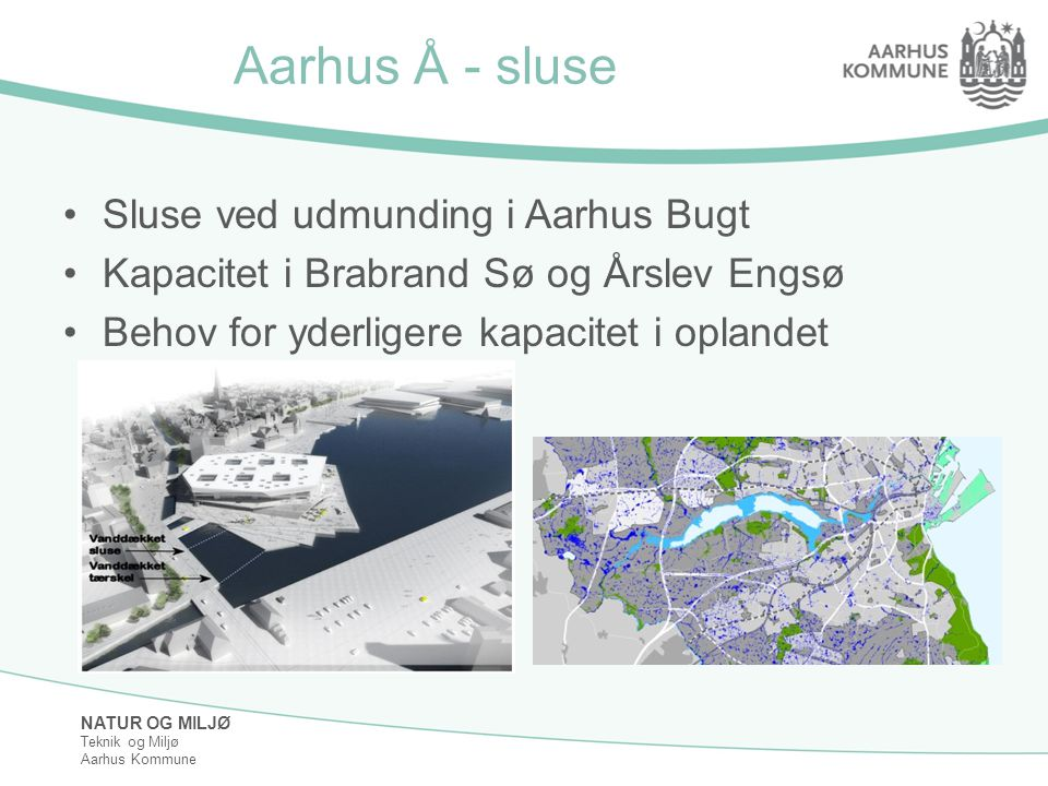 Aarhus Å - sluse Sluse ved udmunding i Aarhus Bugt