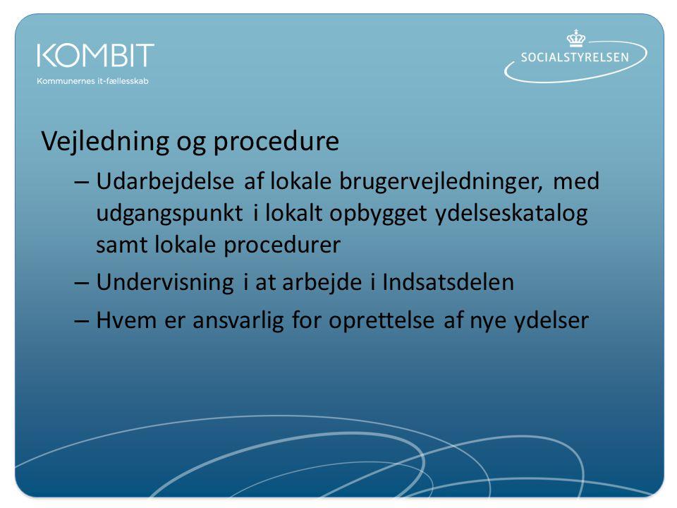 Vejledning og procedure