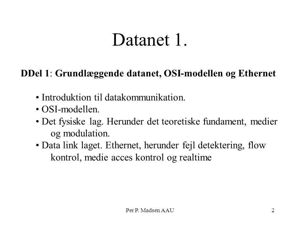 Datanet 1. DDel 1: Grundlæggende datanet, OSI-modellen og Ethernet