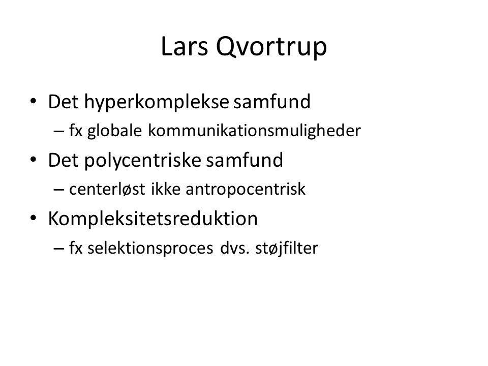 Lars Qvortrup Det hyperkomplekse samfund Det polycentriske samfund