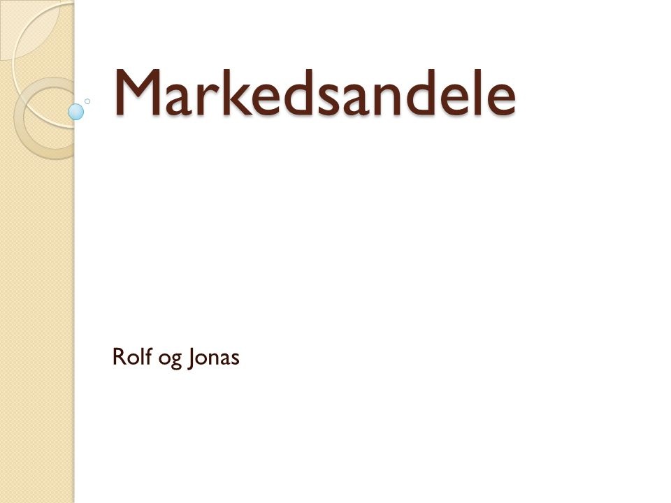 Markedsandele Rolf og Jonas