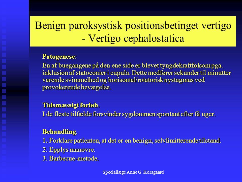 Benign paroksystisk positionsbetinget vertigo - Vertigo cephalostatica