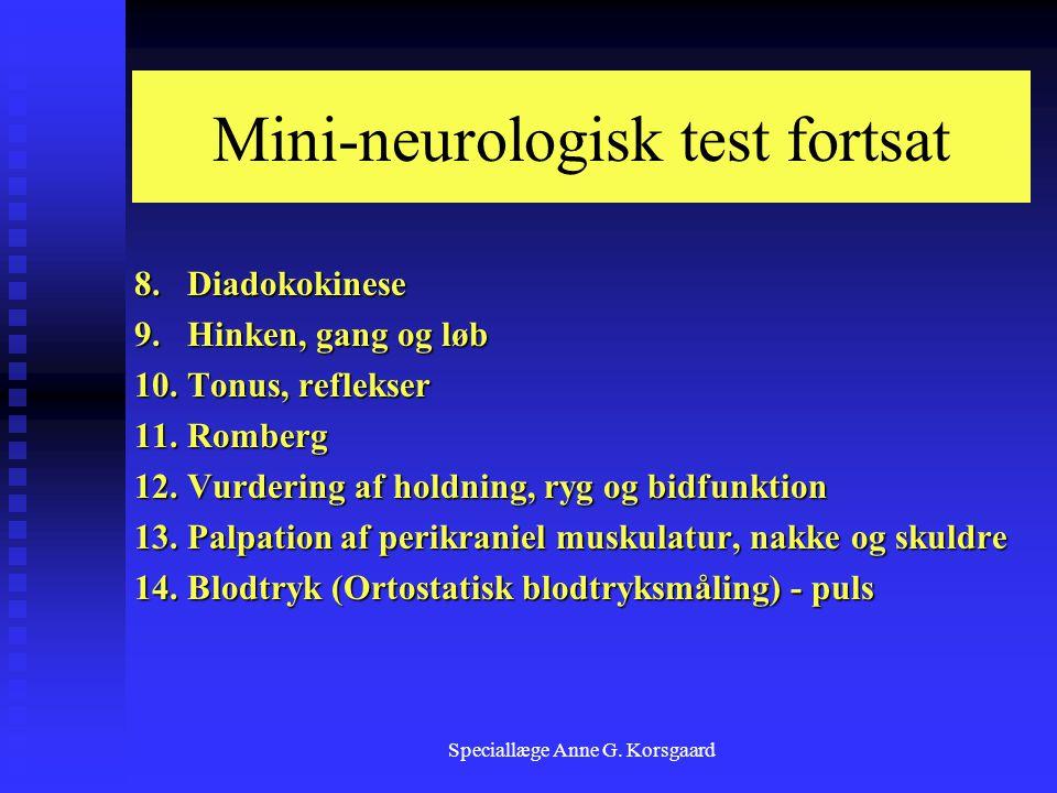 Mini-neurologisk test fortsat