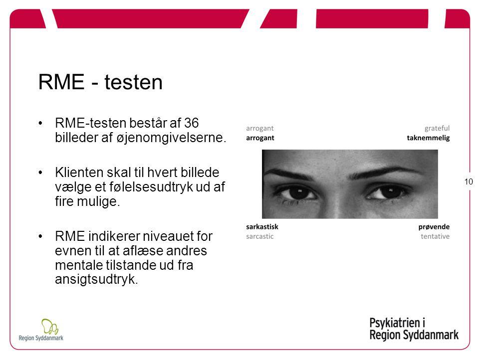 RME - testen RME-testen består af 36 billeder af øjenomgivelserne.