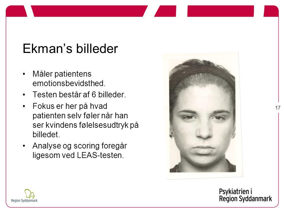 Ekman's billeder Måler patientens emotionsbevidsthed.