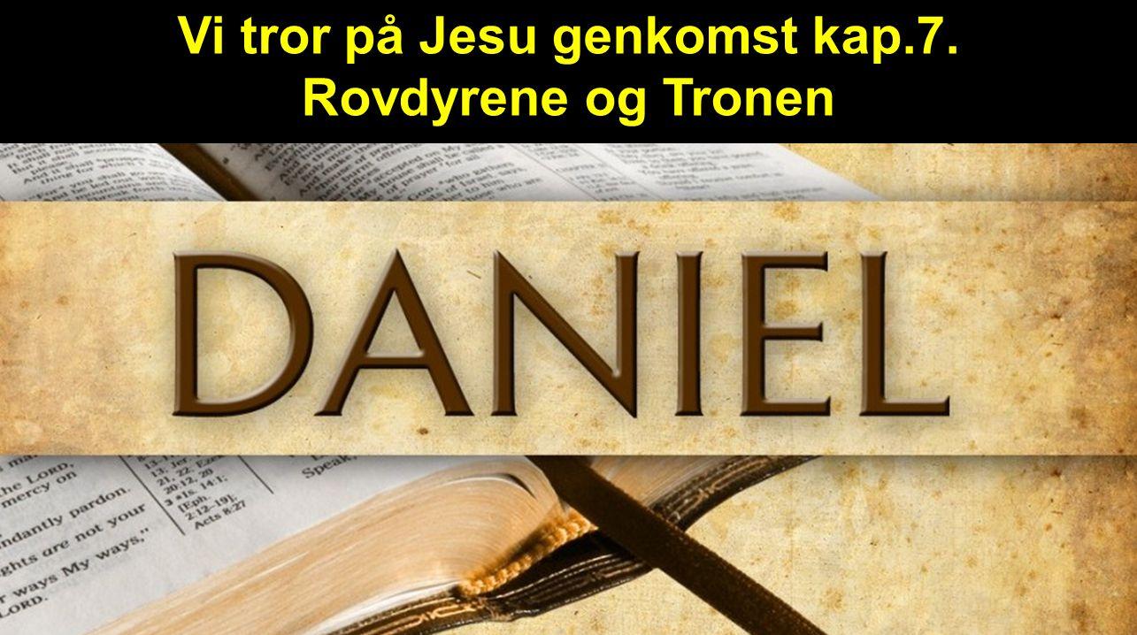Vi tror på Jesu genkomst kap.7.