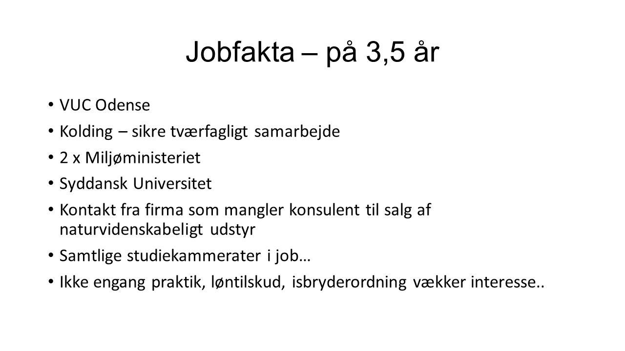 Jobfakta – på 3,5 år VUC Odense Kolding – sikre tværfagligt samarbejde