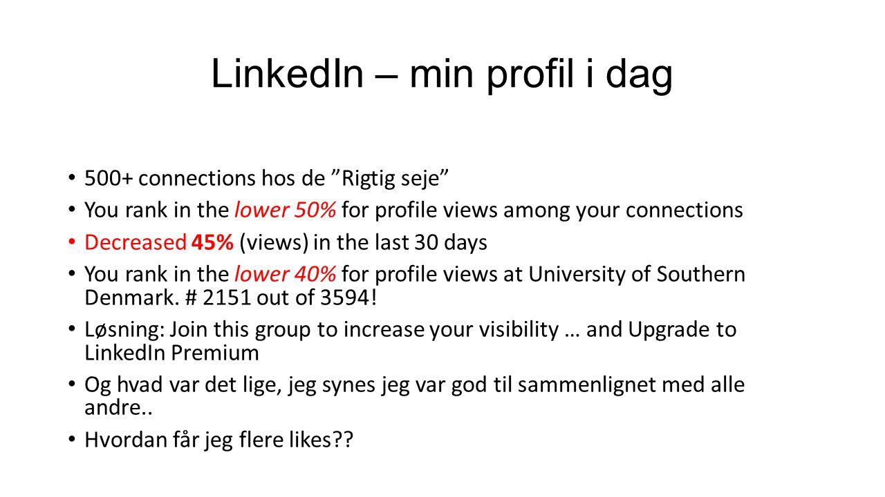 LinkedIn – min profil i dag