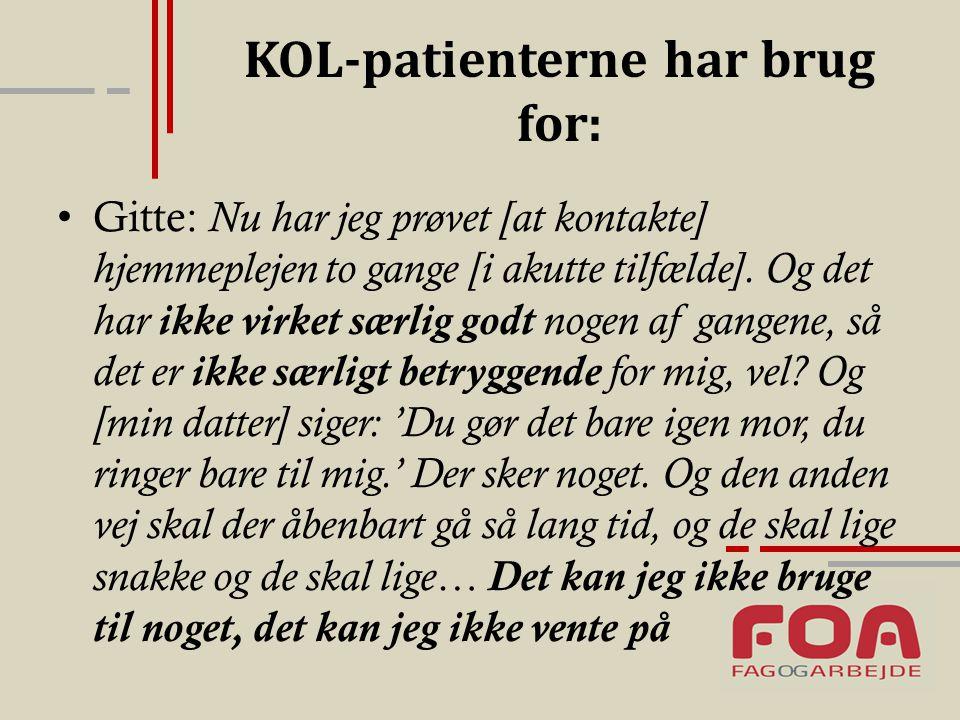 KOL-patienterne har brug for: