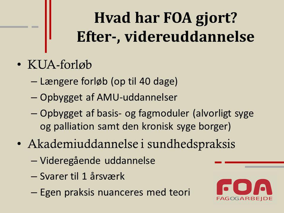 Hvad har FOA gjort Efter-, videreuddannelse