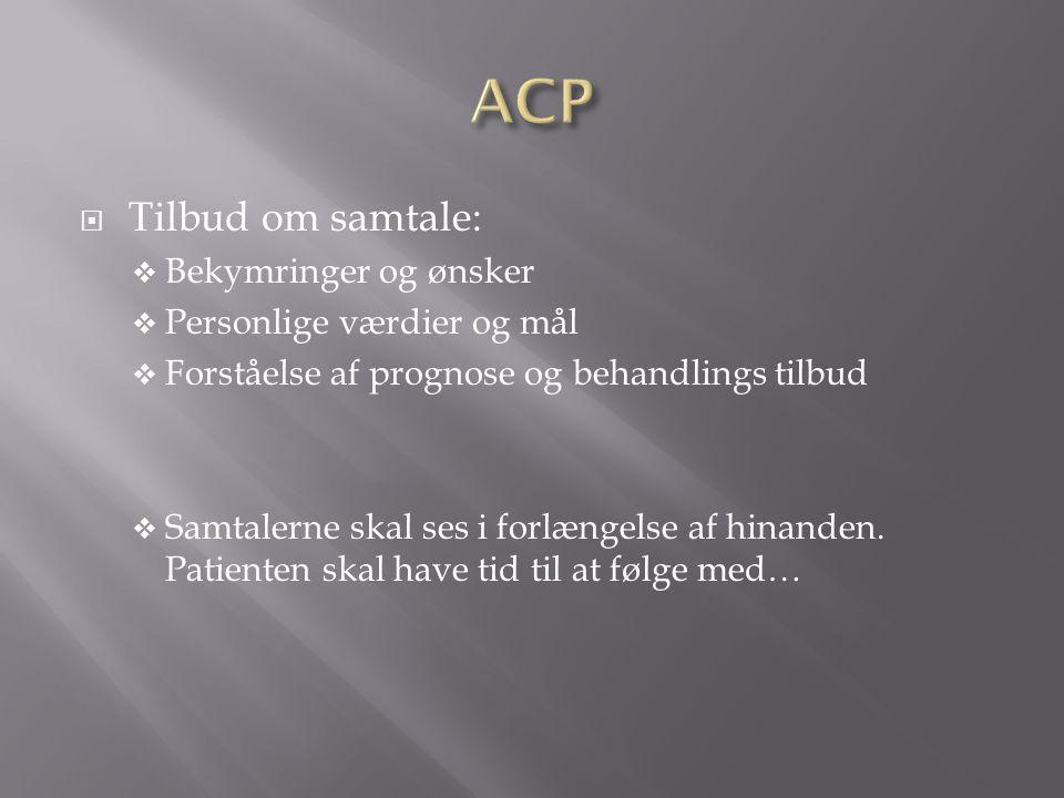 ACP Tilbud om samtale: Bekymringer og ønsker Personlige værdier og mål
