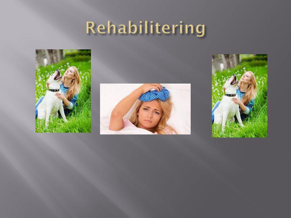 Rehabilitering 'I
