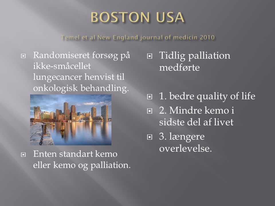 BOSTON USA Temel et al New England journal of medicin 2010
