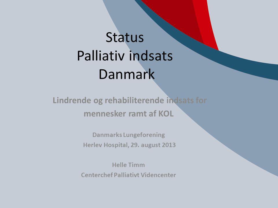 Status Palliativ indsats Danmark