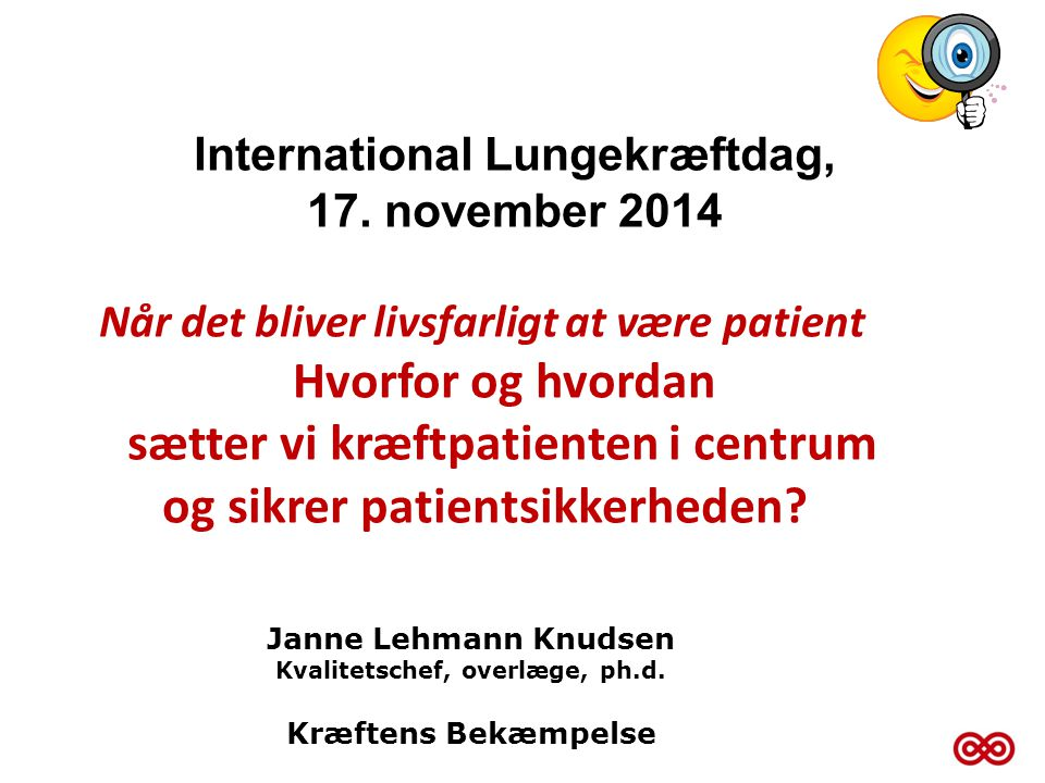 International Lungekræftdag, Kvalitetschef, overlæge, ph.d.