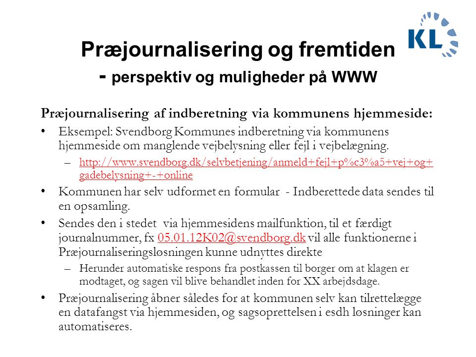 Præjournalisering og fremtiden - perspektiv og muligheder på WWW