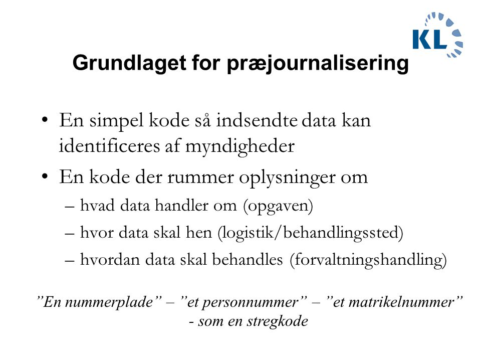 Grundlaget for præjournalisering
