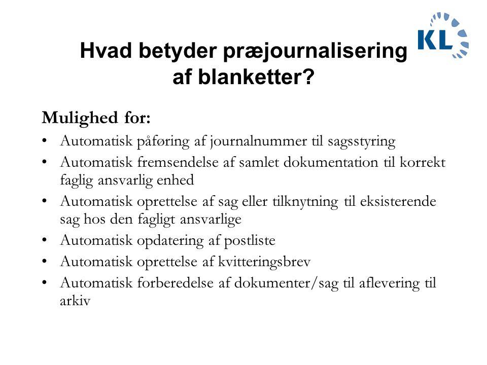 Hvad betyder præjournalisering af blanketter