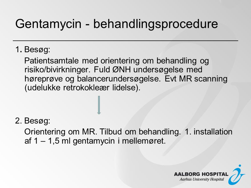 Gentamycin - behandlingsprocedure