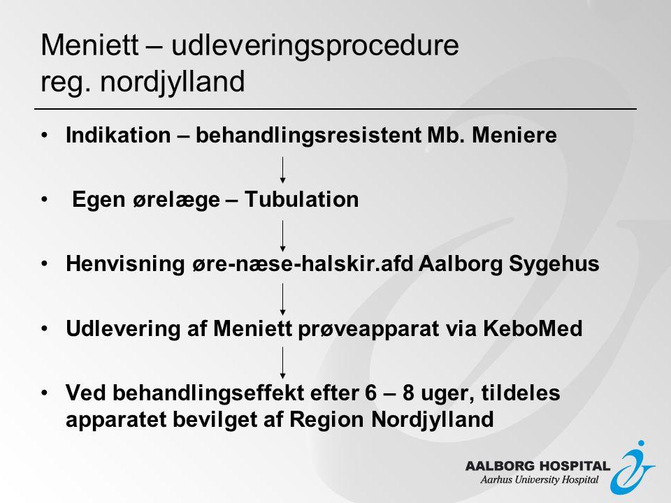 Meniett – udleveringsprocedure reg. nordjylland