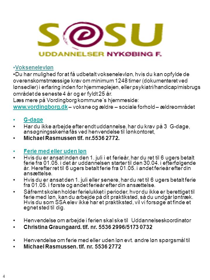 Læs mere på Vordingborg kommune´s hjemmeside: