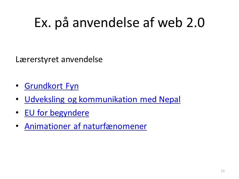 Ex. på anvendelse af web 2.0 Lærerstyret anvendelse Grundkort Fyn