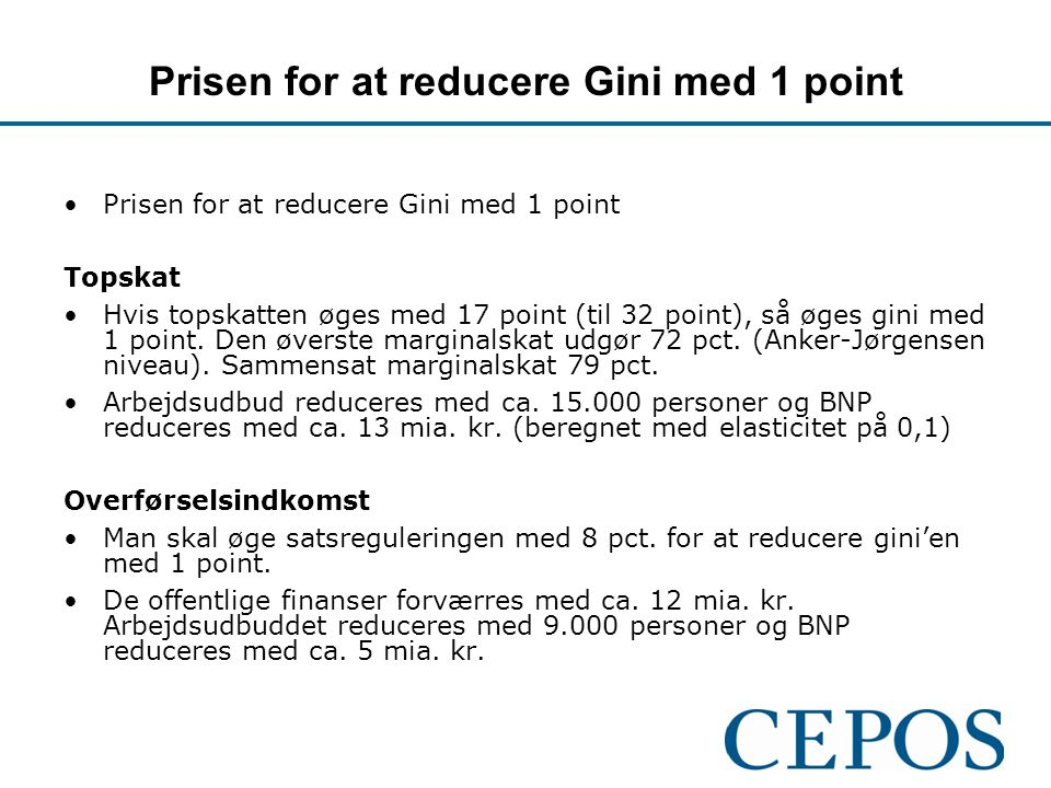 Prisen for at reducere Gini med 1 point