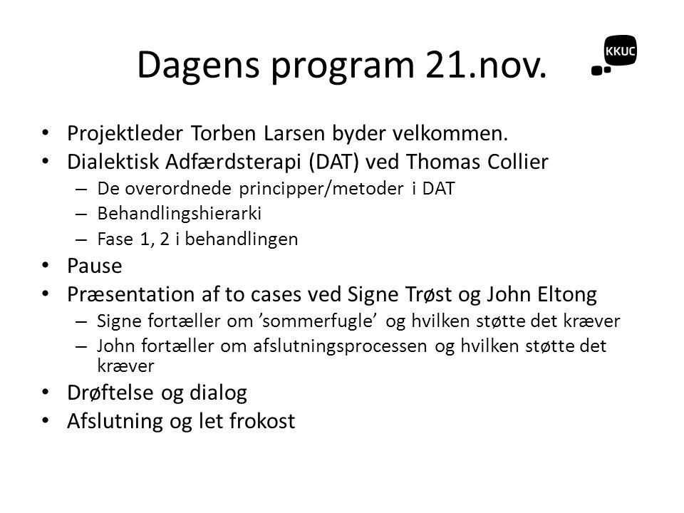 Dagens program 21.nov. Projektleder Torben Larsen byder velkommen.