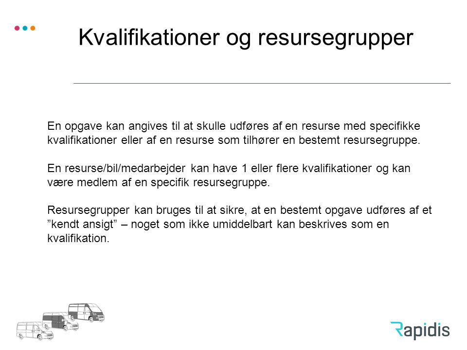 Kvalifikationer og resursegrupper
