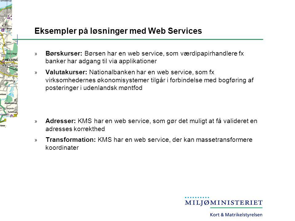 Eksempler på løsninger med Web Services