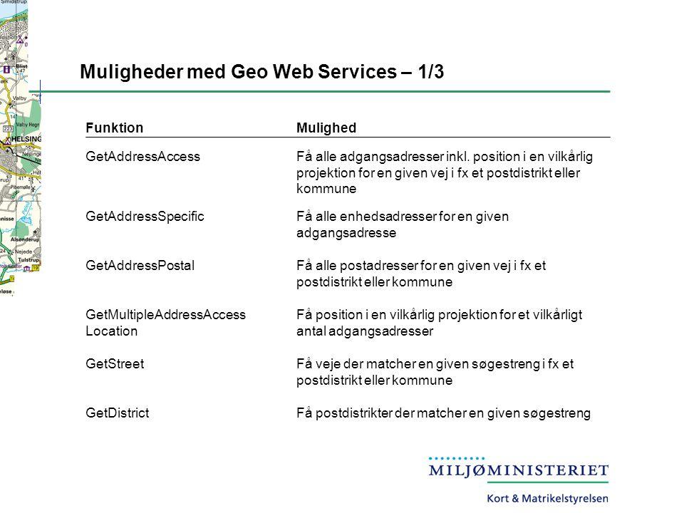 Muligheder med Geo Web Services – 1/3