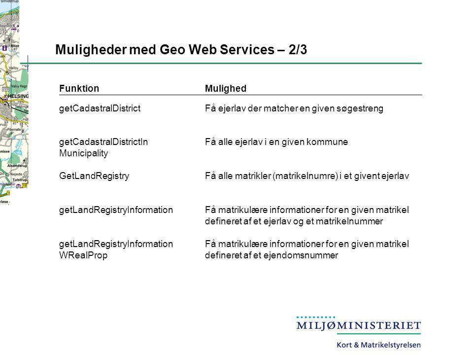 Muligheder med Geo Web Services – 2/3