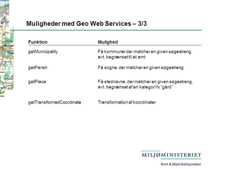 Muligheder med Geo Web Services – 3/3