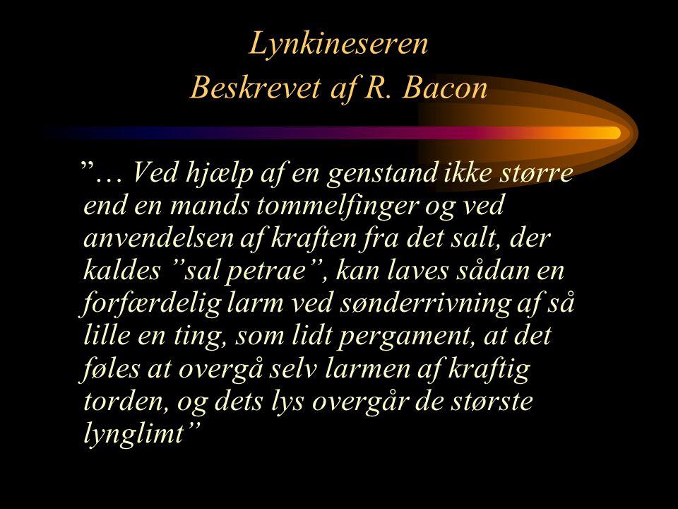 Lynkineseren Beskrevet af R. Bacon