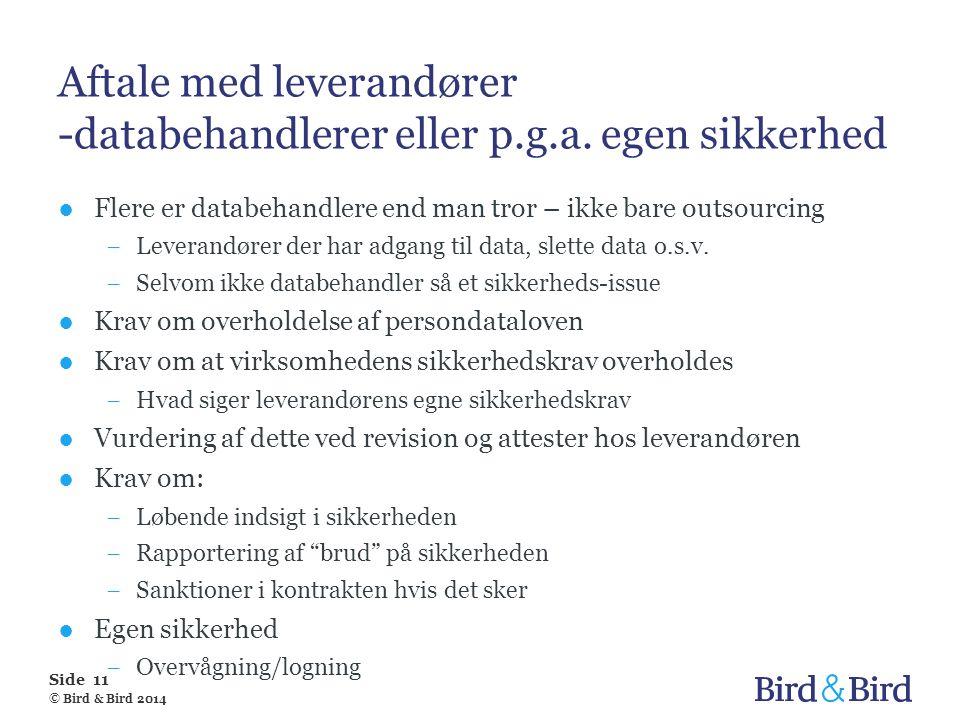Aftale med leverandører -databehandlerer eller p.g.a. egen sikkerhed