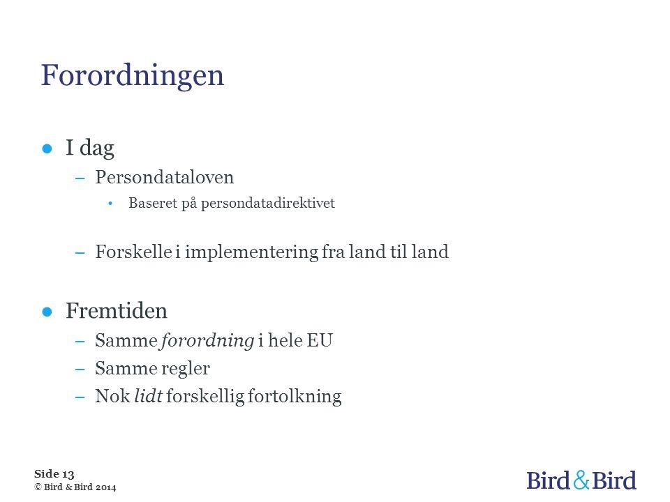 Forordningen I dag Fremtiden Persondataloven