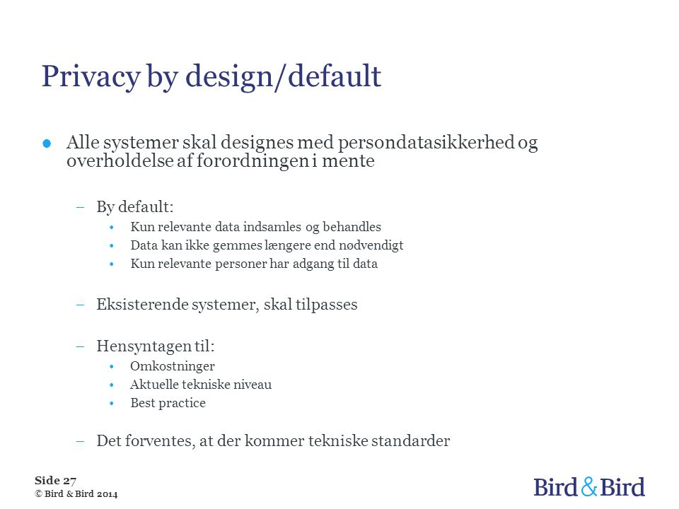 Privacy by design/default