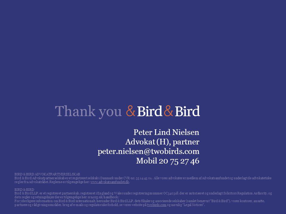 Peter Lind Nielsen Advokat (H), partner peter.nielsen@twobirds.com