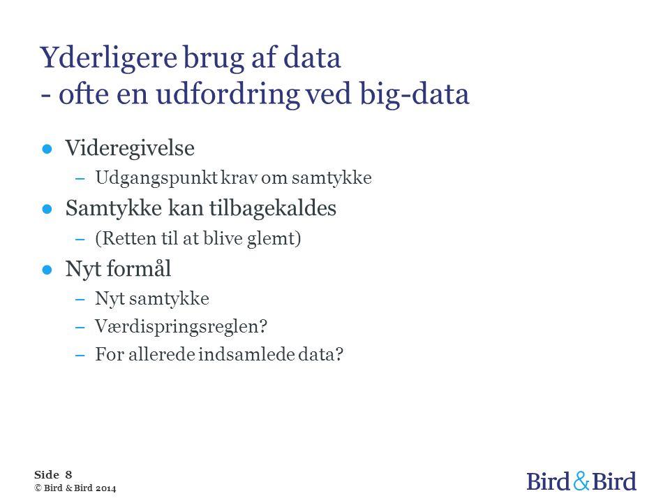 Yderligere brug af data - ofte en udfordring ved big-data