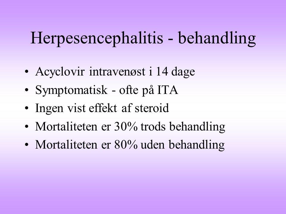 Herpesencephalitis - behandling