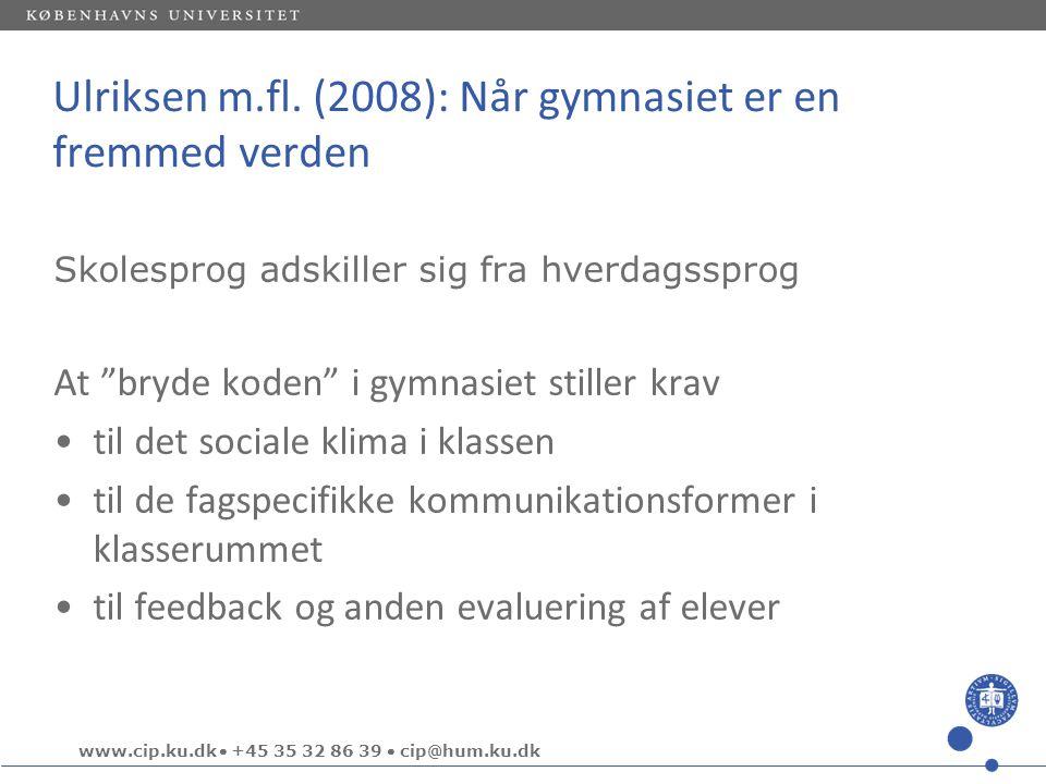 Ulriksen m.fl. (2008): Når gymnasiet er en fremmed verden
