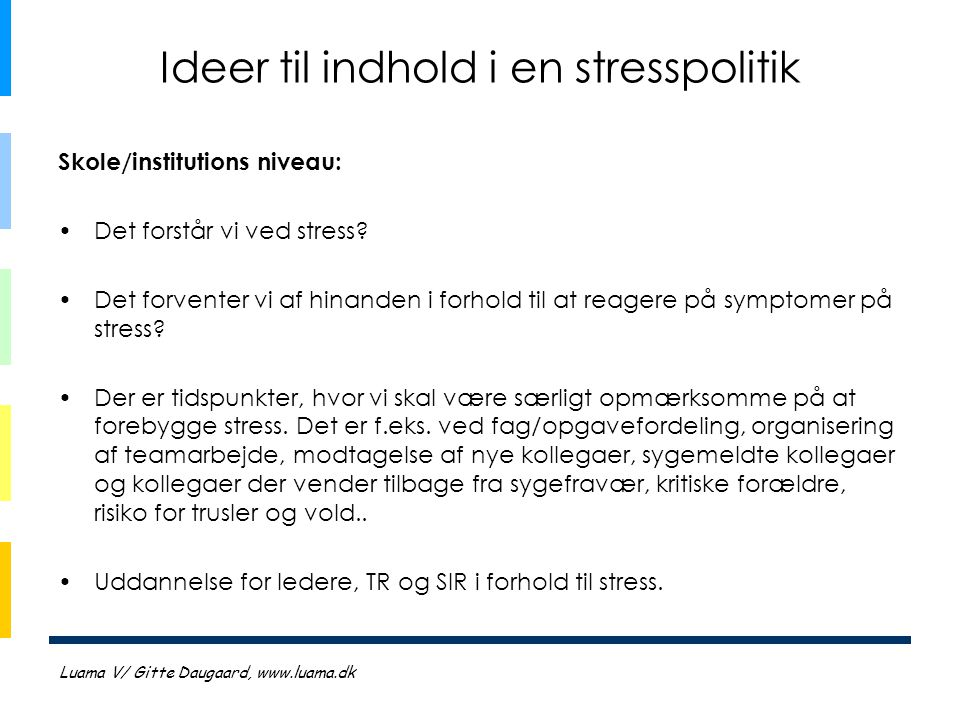 Ideer til indhold i en stresspolitik