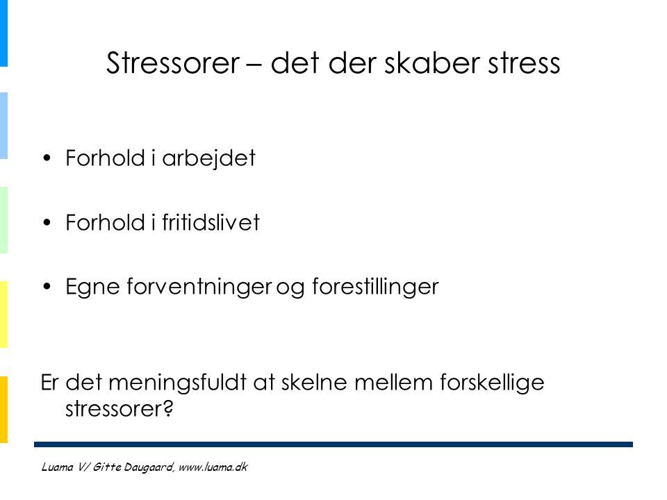 Stressorer – det der skaber stress