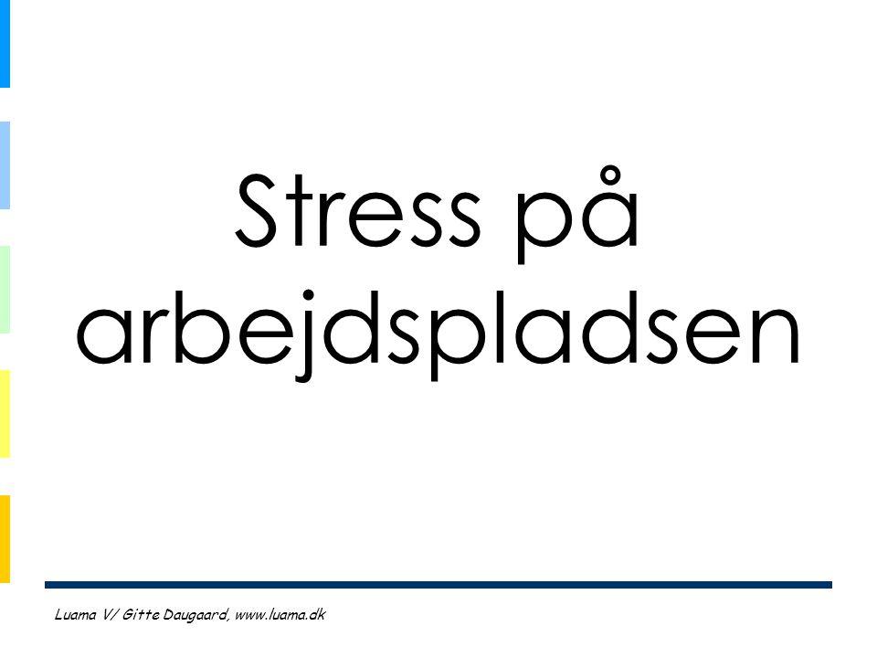 Stress på arbejdspladsen