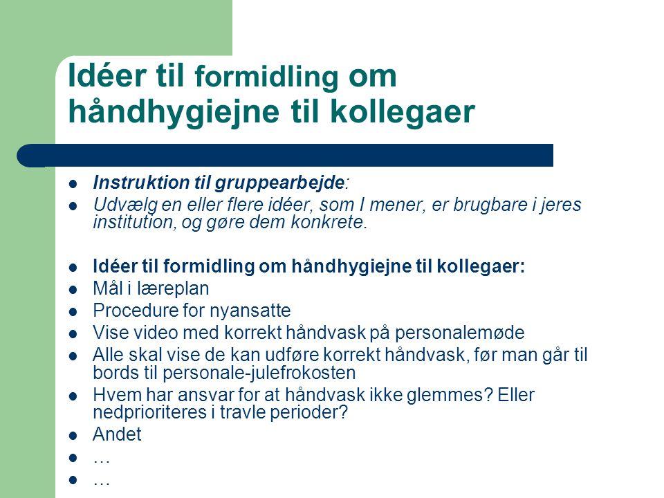 Idéer til formidling om håndhygiejne til kollegaer