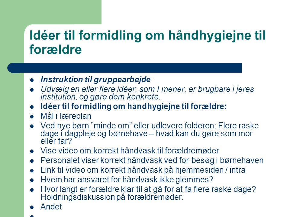 Idéer til formidling om håndhygiejne til forældre