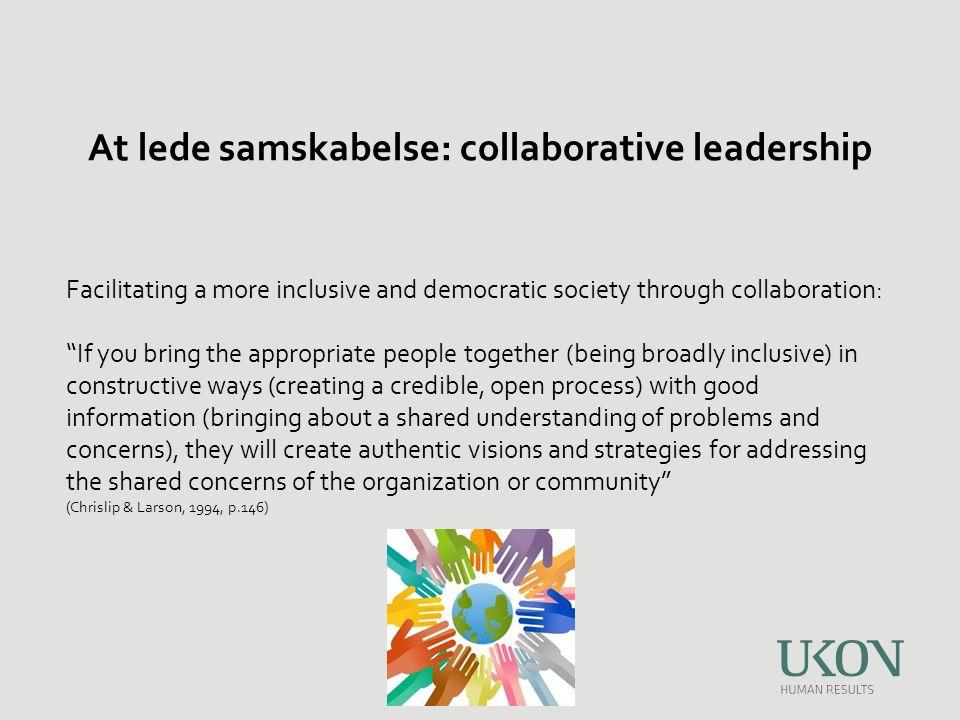 At lede samskabelse: collaborative leadership