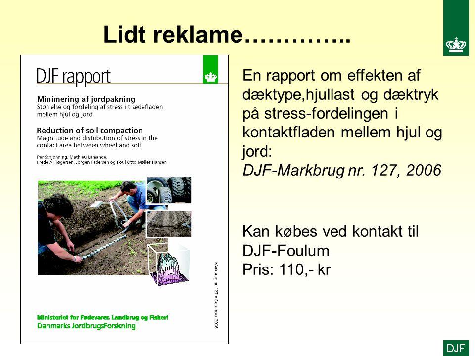 Lidt reklame………….. En rapport om effekten af dæktype,hjullast og dæktryk på stress-fordelingen i kontaktfladen mellem hjul og jord:
