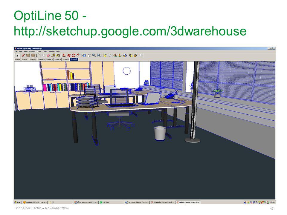 OptiLine 50 - http://sketchup.google.com/3dwarehouse