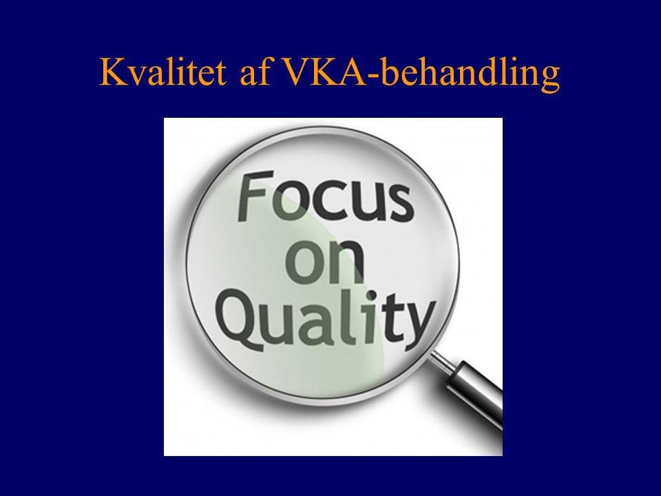 Kvalitet af VKA-behandling